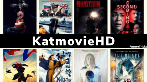 KatmovieHD – Watch Any Bollywood & Hollywood Movie Here in The Best Quality