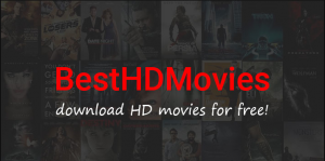 BestHDMovies: Download [FREE HD] Bollywood, Hollywood & Hindi Dubbed Movies