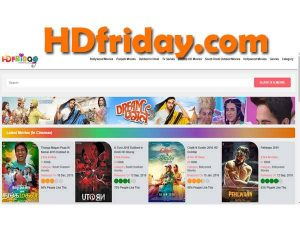 HDFriday: Download FREE Bollywood, Hollywood, Tollywood, Punjabi Movies in HD Quality!