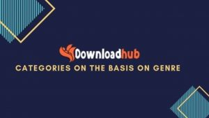 Downloadhub: Be Entertained by Bunch of Latest Movies for FREE [Full HD]