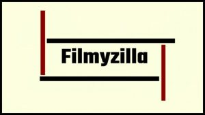 Filmyzilla: Download Latest Blockbuster Hollywood, Bollywood & Hindi Dubbed Movies