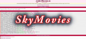 Skymovieshd: Stream and download your favourite High Quality Movies in just (One Click!)