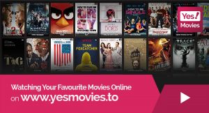 Yesmovies: Enjoy from the Unlimited collection of Popular Movies and Tv shows!!!